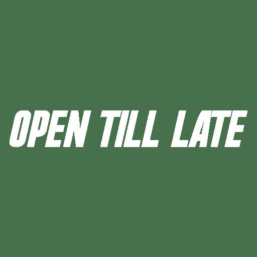 open till late